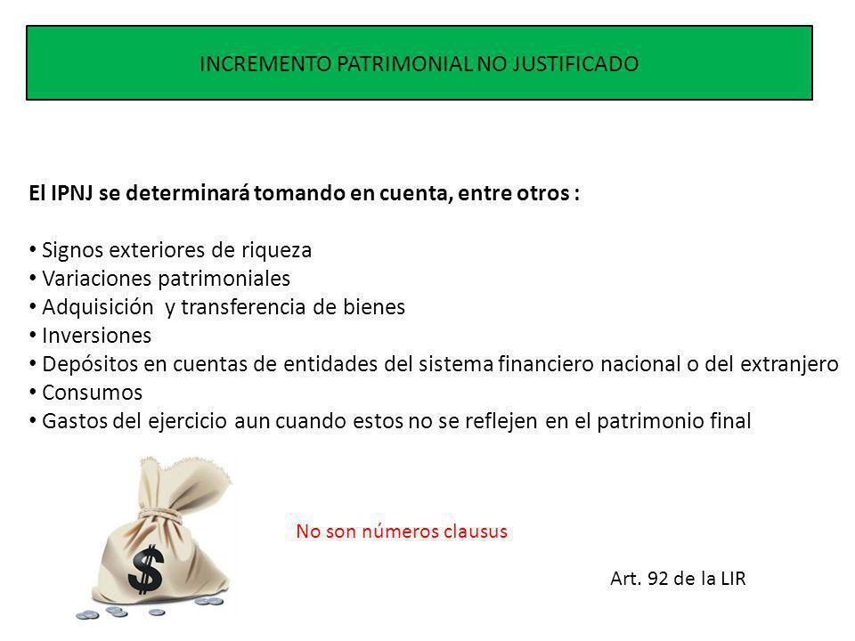 INCREMENTO PATRIMONIAL NO JUSTIFICADO