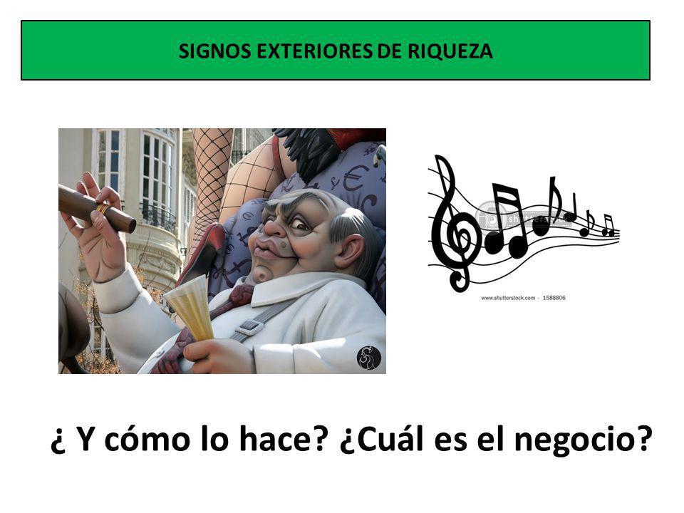 SIGNOS EXTERIORES DE RIQUEZA