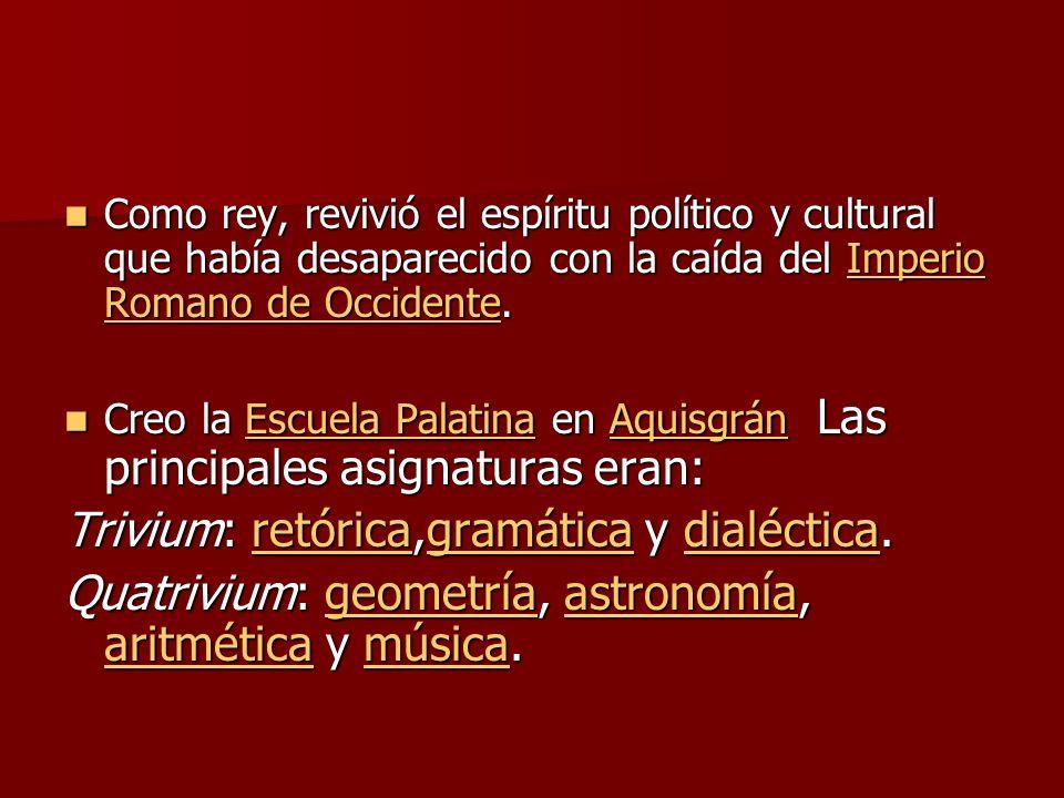 Trivium: retórica,gramática y dialéctica.