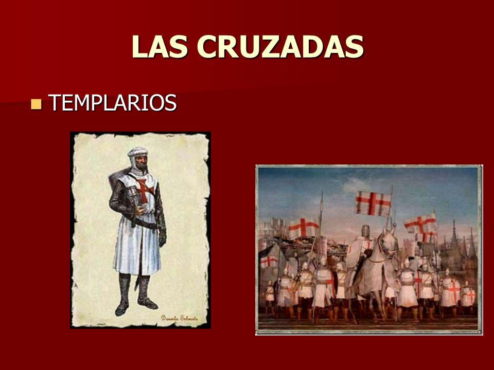 LAS CRUZADAS TEMPLARIOS