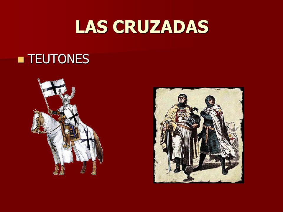LAS CRUZADAS TEUTONES