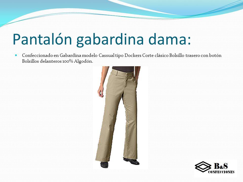 Pantalón gabardina dama:
