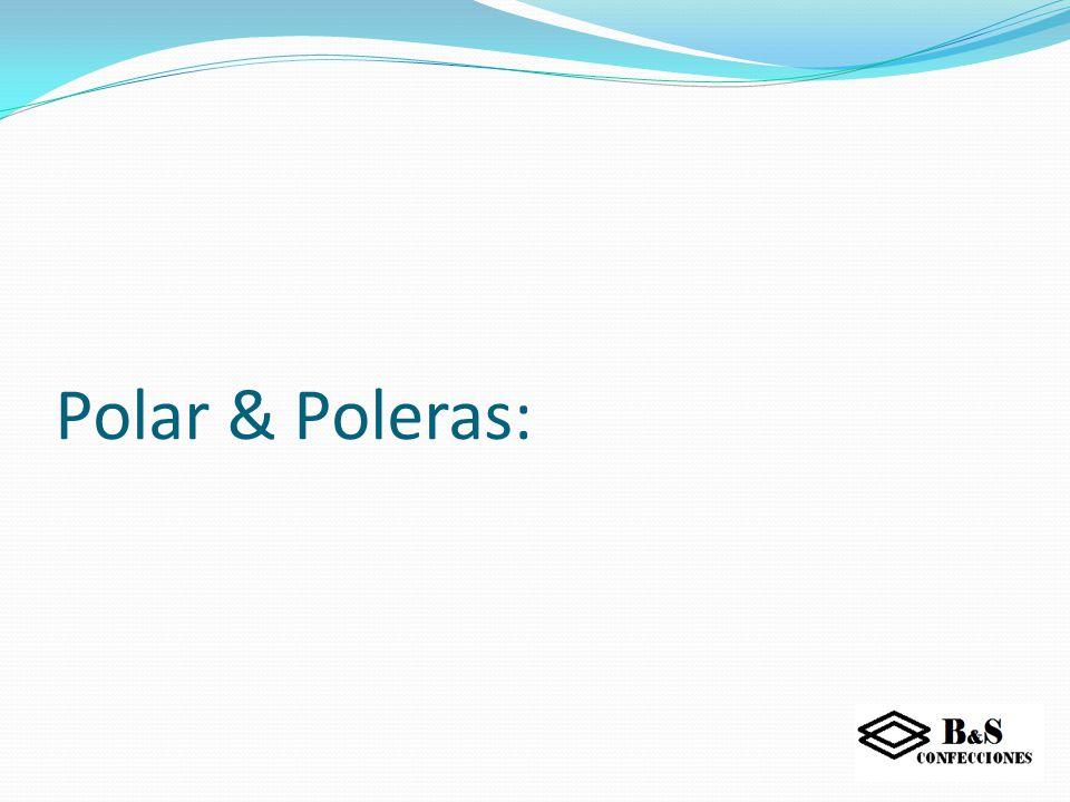 Polar & Poleras: