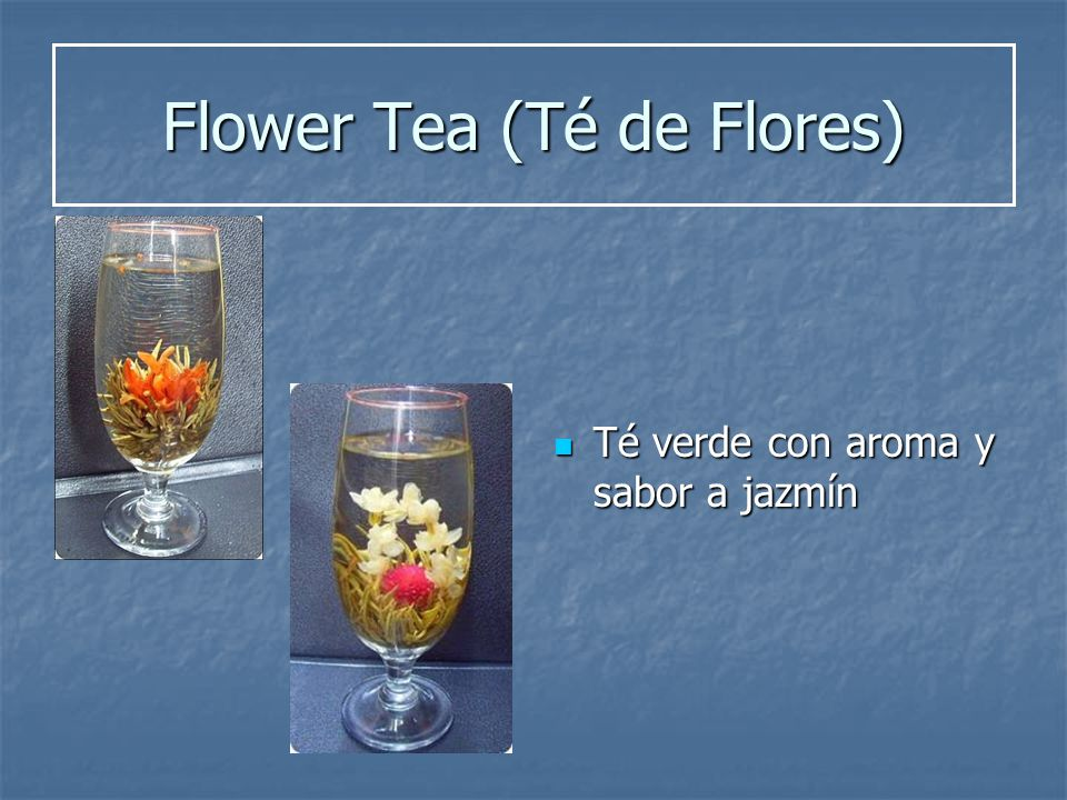 Flower Tea (Té de Flores)