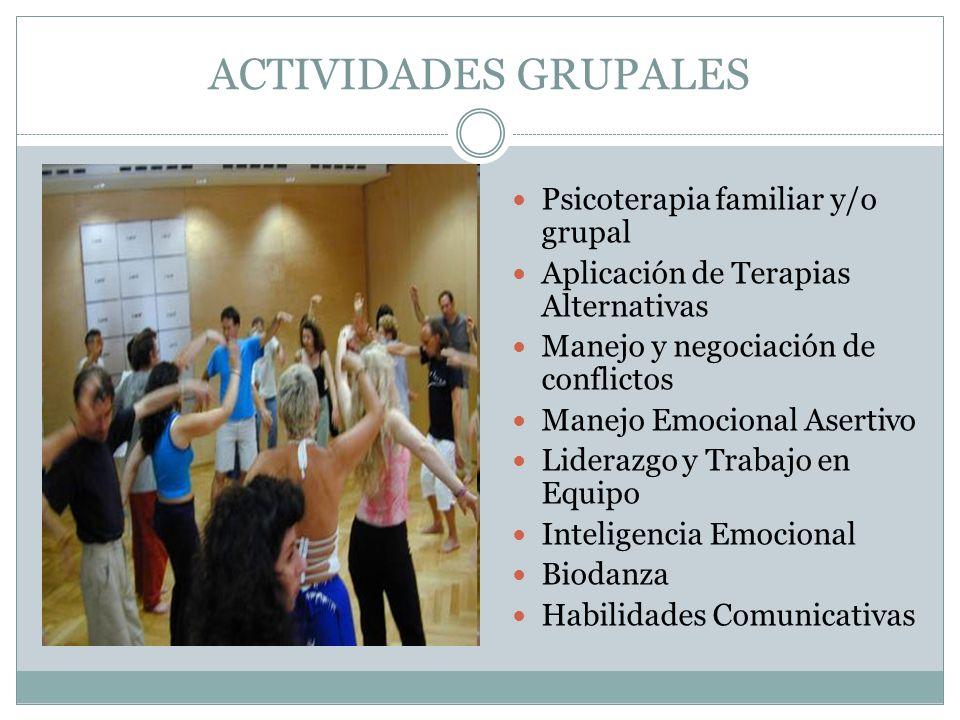 ACTIVIDADES GRUPALES Psicoterapia familiar y/o grupal