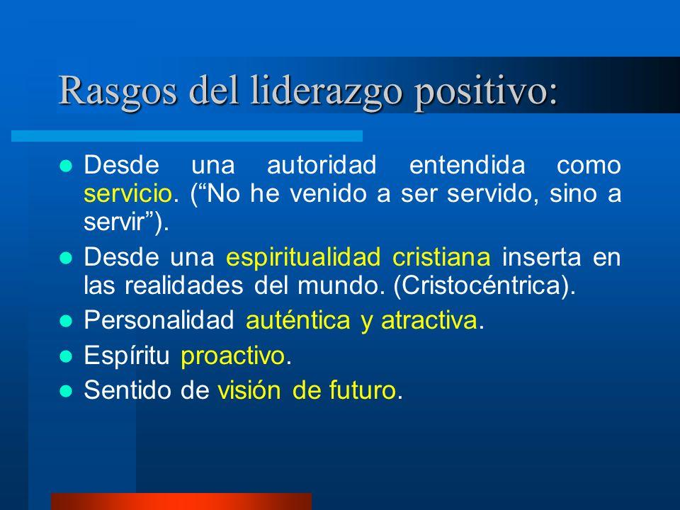 Rasgos del liderazgo positivo:
