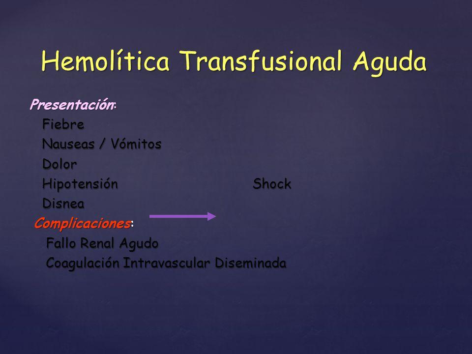 Hemolítica Transfusional Aguda