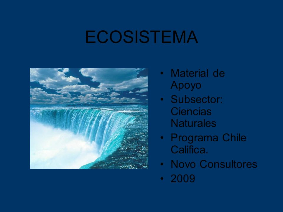 ECOSISTEMA Material de Apoyo Subsector: Ciencias Naturales