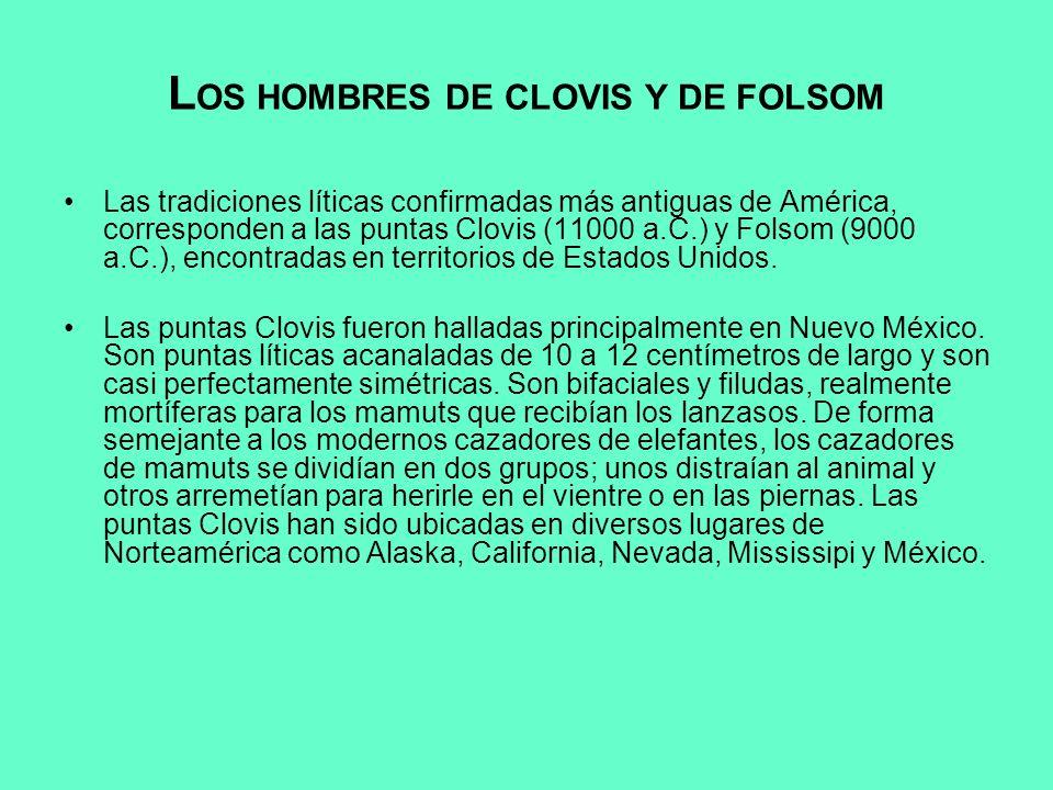 LOS HOMBRES DE CLOVIS Y DE FOLSOM