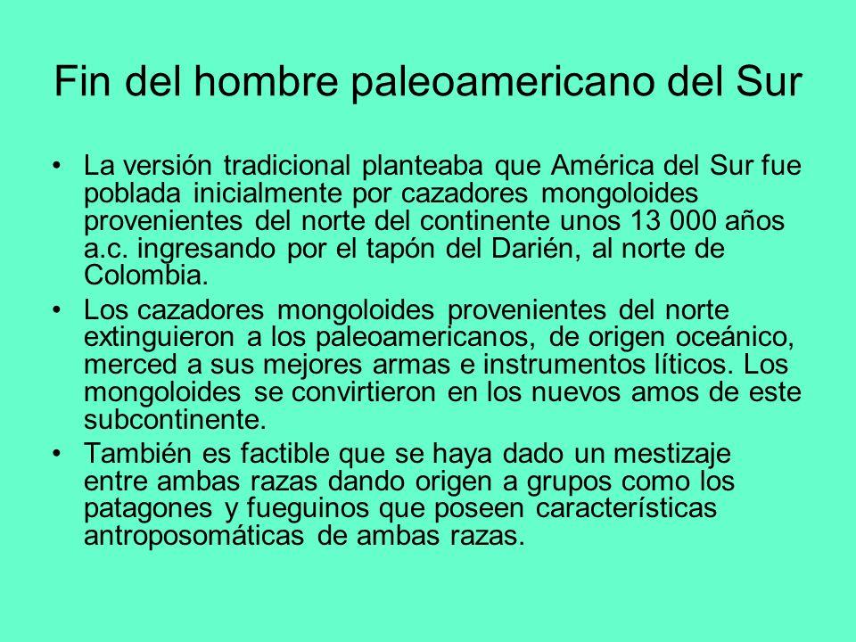 Fin del hombre paleoamericano del Sur