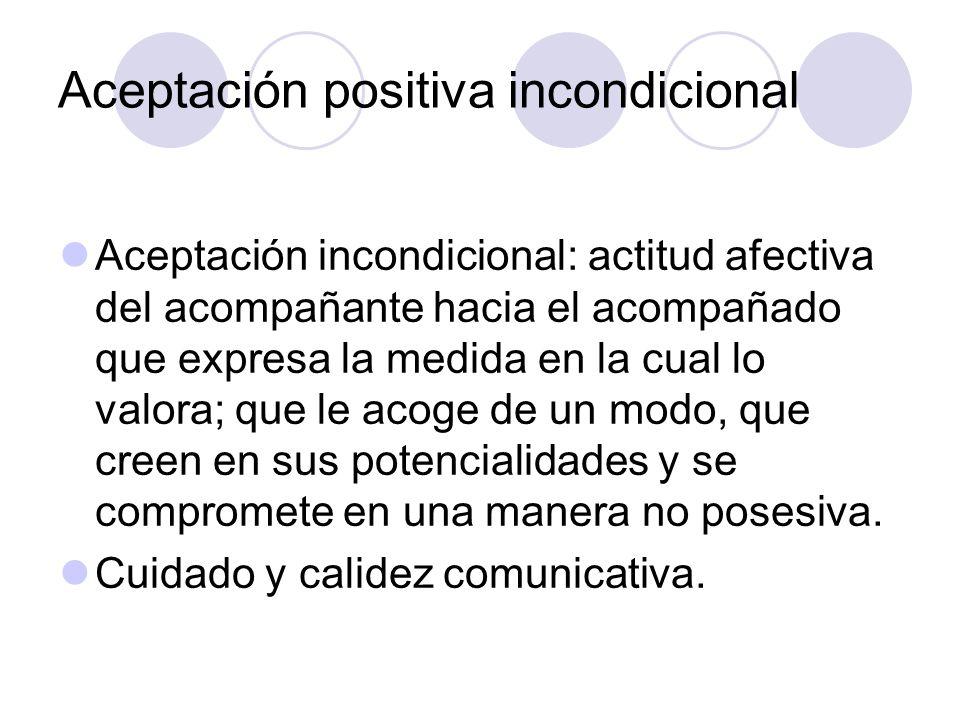Aceptación positiva incondicional