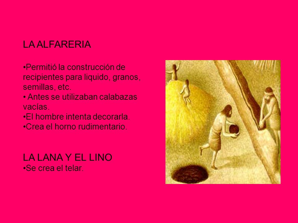 LA ALFARERIA LA LANA Y EL LINO