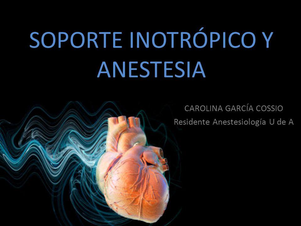 SOPORTE INOTRÓPICO Y ANESTESIA