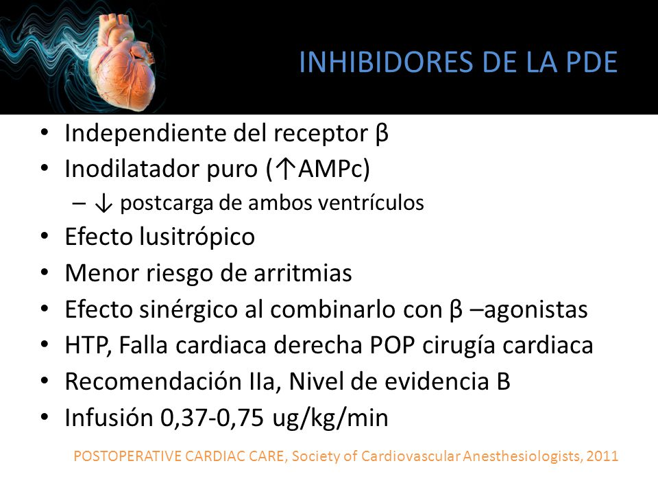 INHIBIDORES DE LA PDE Independiente del receptor β