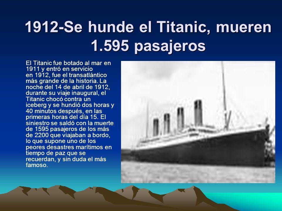 1912-Se hunde el Titanic, mueren 1.595 pasajeros