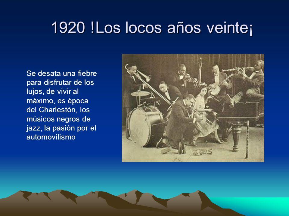 1920 !Los locos años veinte¡