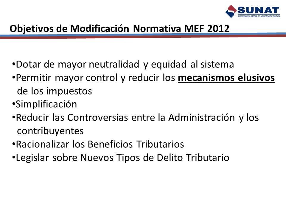Objetivos de Modificación Normativa MEF 2012