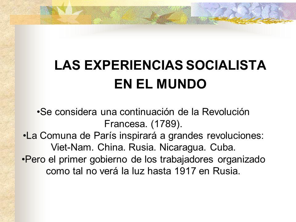 LAS EXPERIENCIAS SOCIALISTA