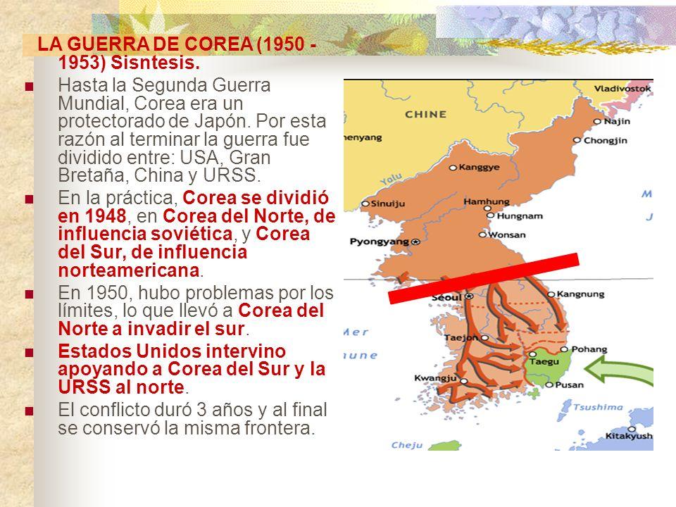 LA GUERRA DE COREA (1950 -1953) Sisntesis.