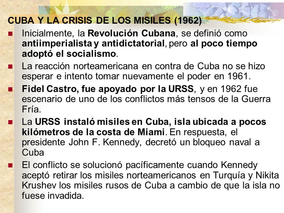 CUBA Y LA CRISIS DE LOS MISILES (1962)