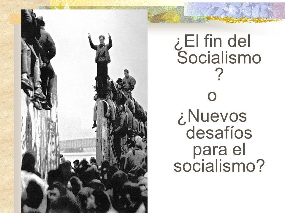¿Nuevos desafíos para el socialismo