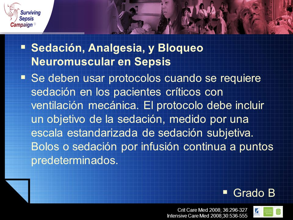 Sedación, Analgesia, y Bloqueo Neuromuscular en Sepsis