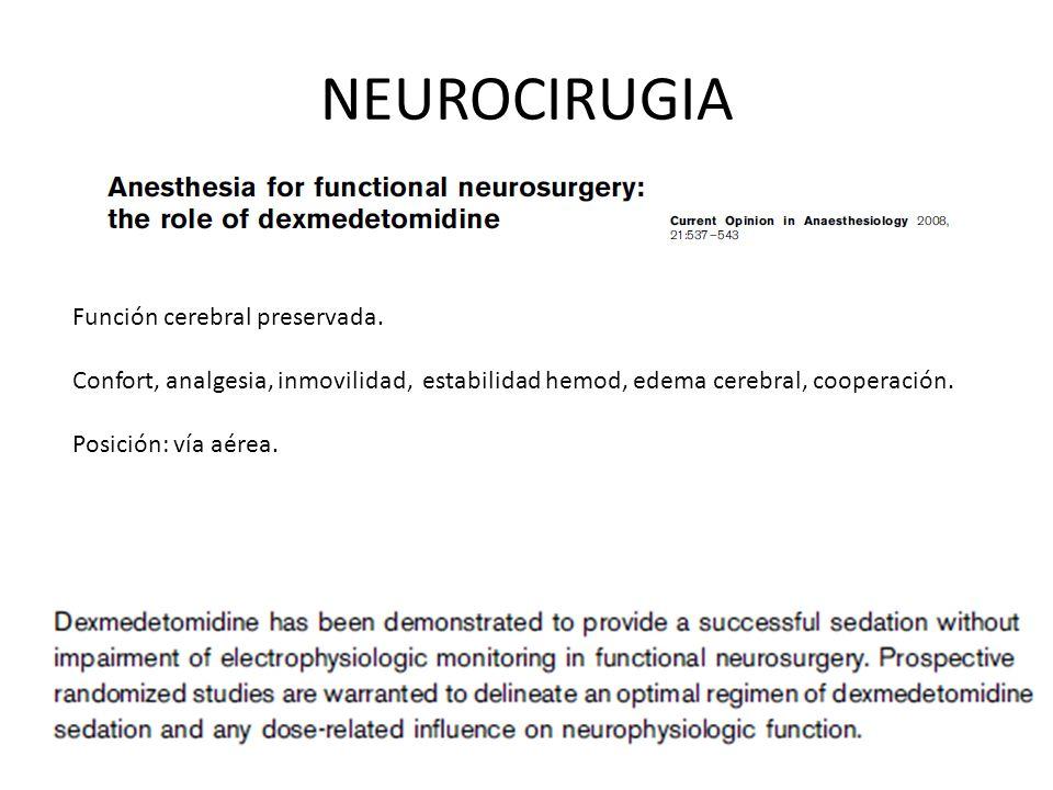 NEUROCIRUGIA Función cerebral preservada.