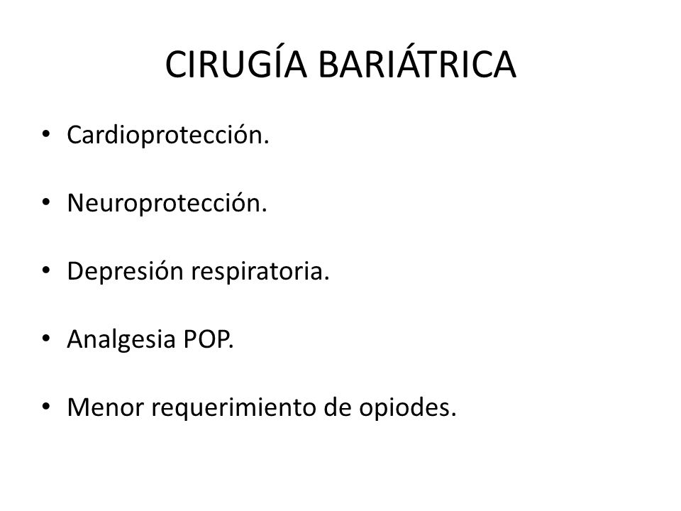CIRUGÍA BARIÁTRICA Cardioprotección. Neuroprotección.