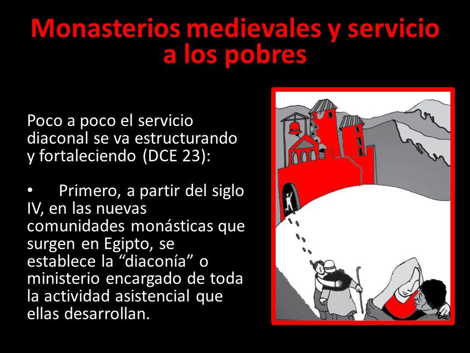 Monasterios medievales y servicio a los pobres