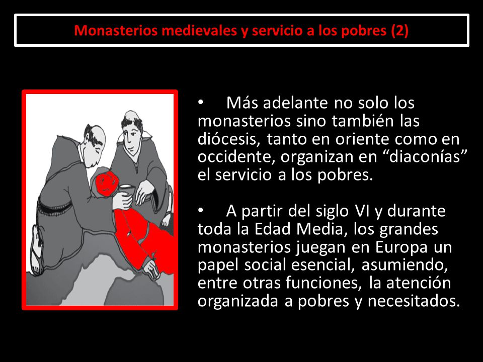 Monasterios medievales y servicio a los pobres (2)