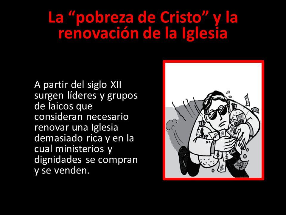 La pobreza de Cristo y la renovación de la Iglesia