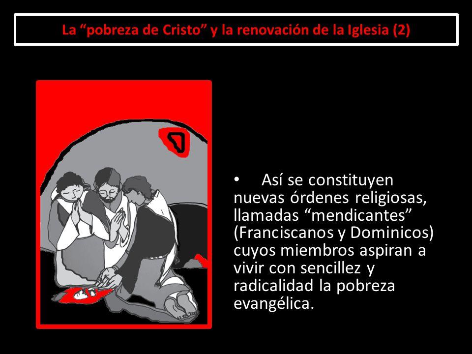 La pobreza de Cristo y la renovación de la Iglesia (2)