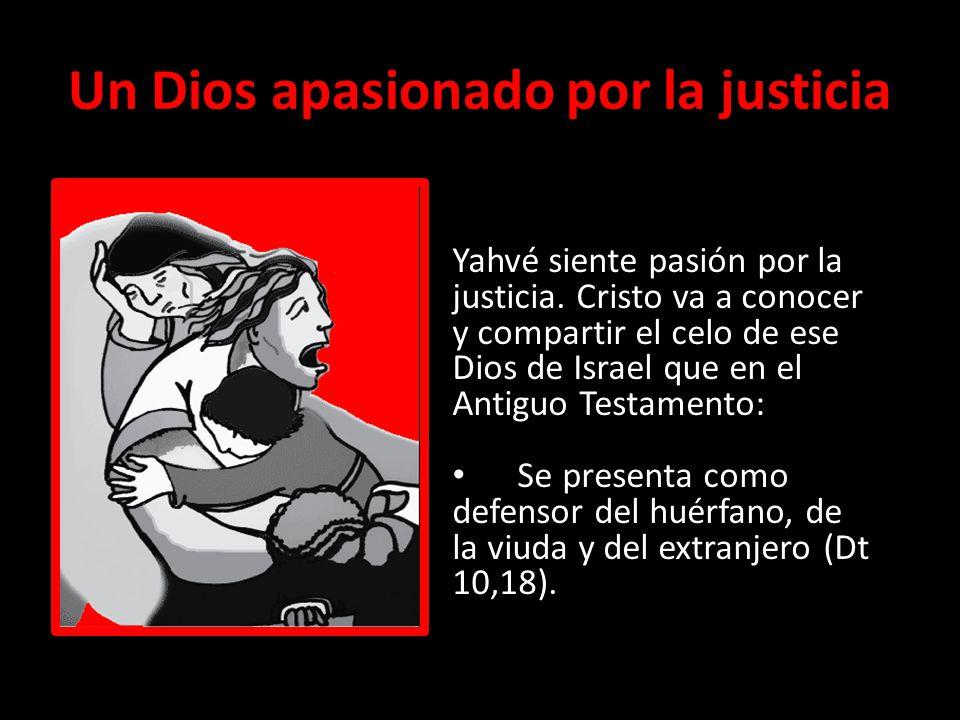 Un Dios apasionado por la justicia