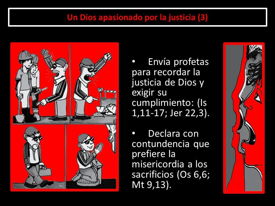 Un Dios apasionado por la justicia (3)