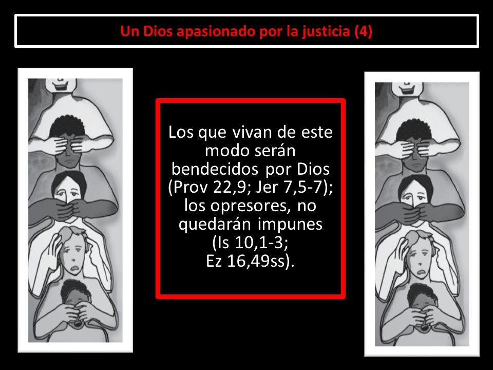 Un Dios apasionado por la justicia (4)