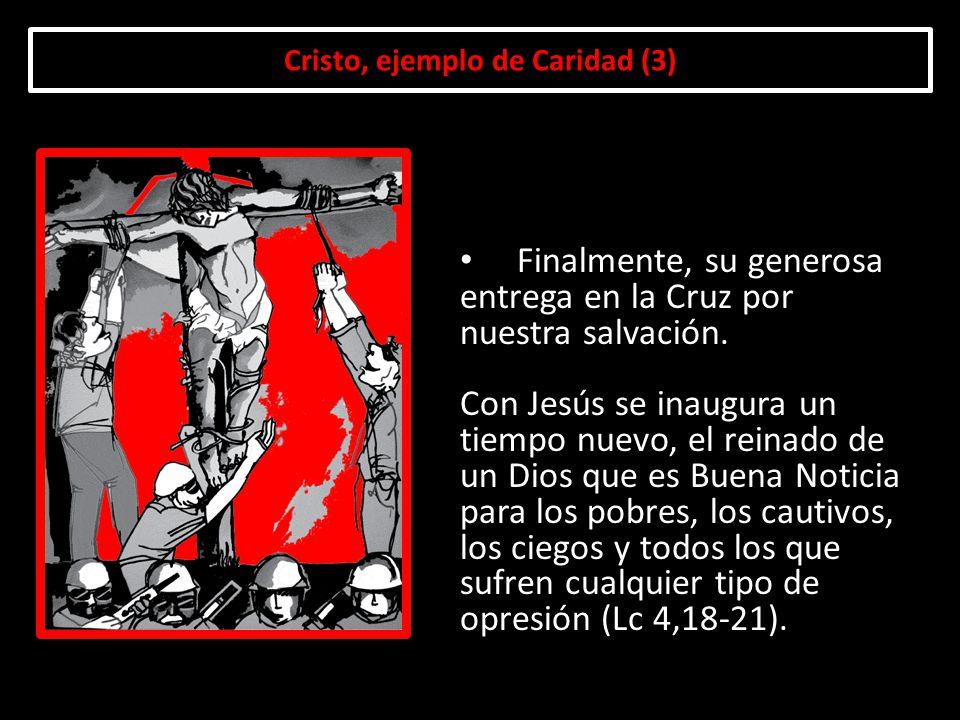 Cristo, ejemplo de Caridad (3)