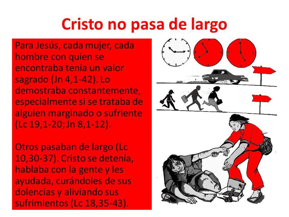 Cristo no pasa de largo