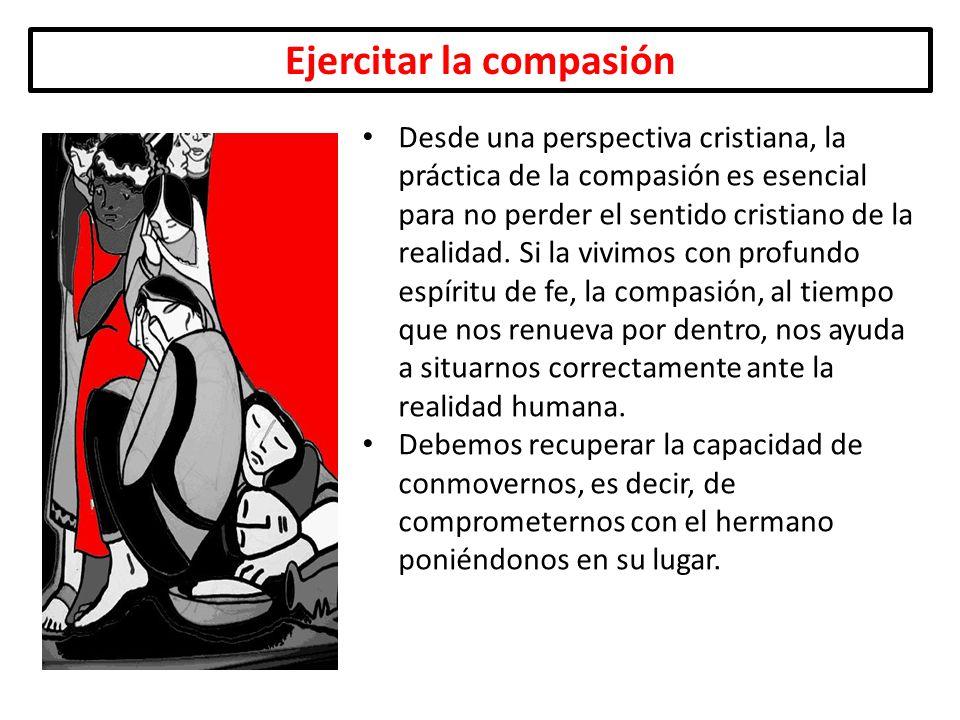 Ejercitar la compasión