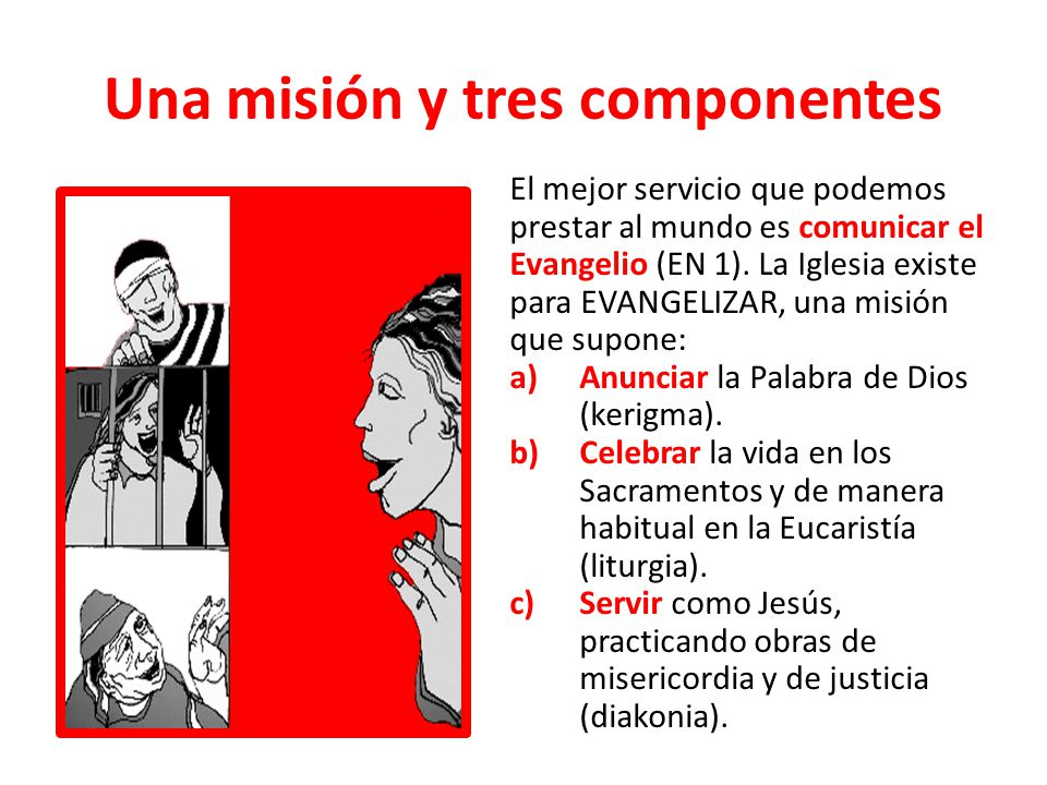 Una misión y tres componentes