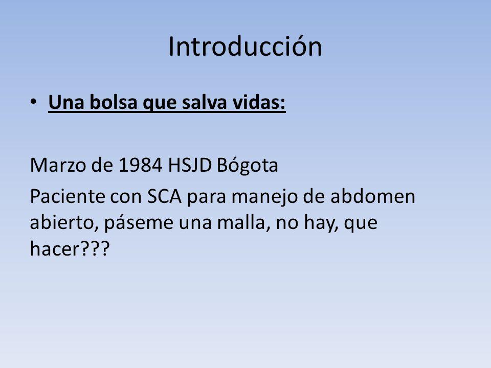 Introducción Una bolsa que salva vidas: Marzo de 1984 HSJD Bógota
