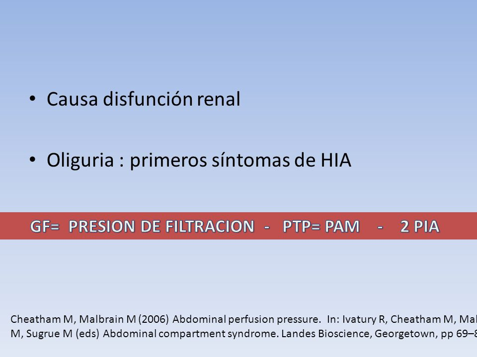 GF= PRESION DE FILTRACION - PTP= PAM - 2 PIA