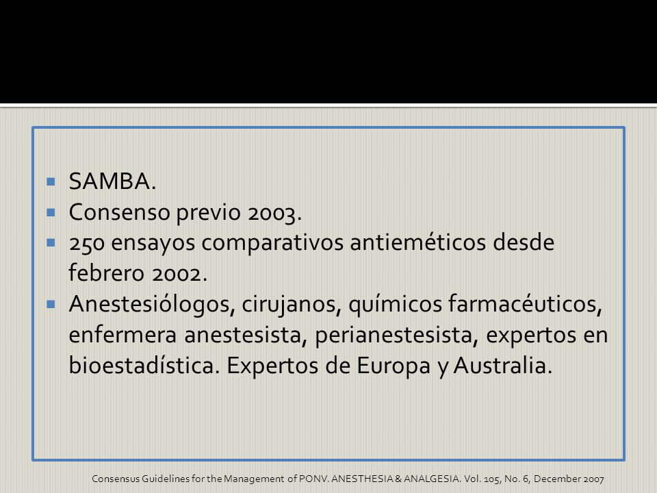 250 ensayos comparativos antieméticos desde febrero 2002.