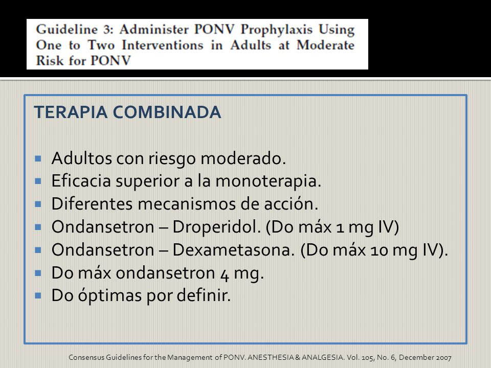 Adultos con riesgo moderado. Eficacia superior a la monoterapia.