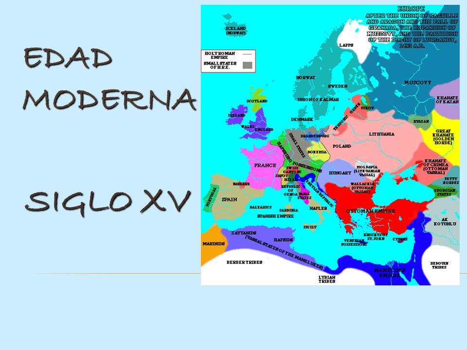 EDAD MODERNA SIGLO XV