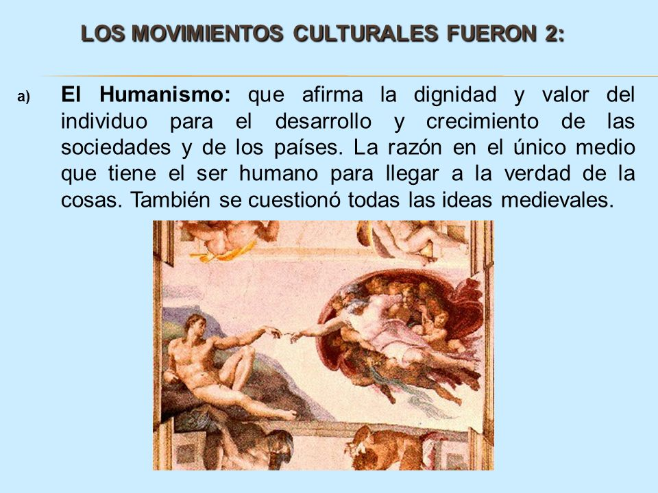 LOS MOVIMIENTOS CULTURALES FUERON 2: