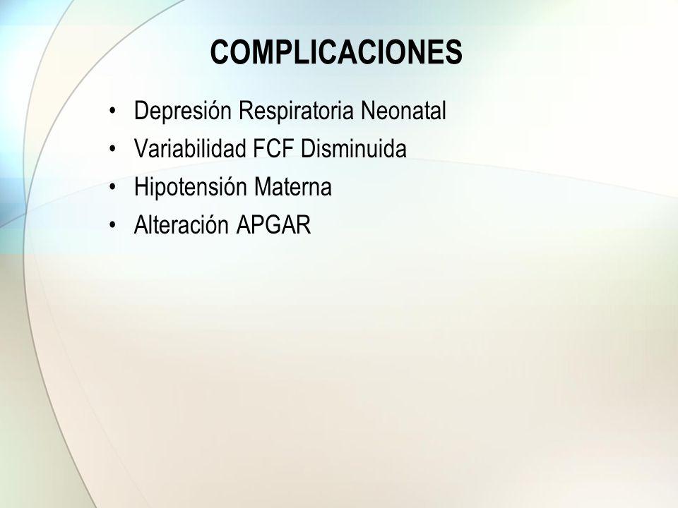 COMPLICACIONES Depresión Respiratoria Neonatal