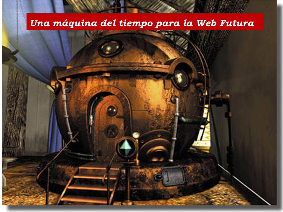 Una máquina del tiempo para la Web Futura
