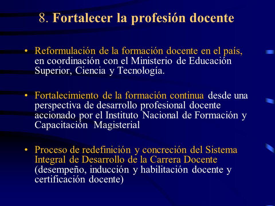 8. Fortalecer la profesión docente