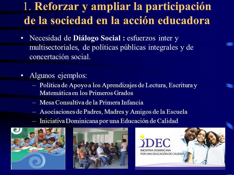 1. Reforzar y ampliar la participación de la sociedad en la acción educadora
