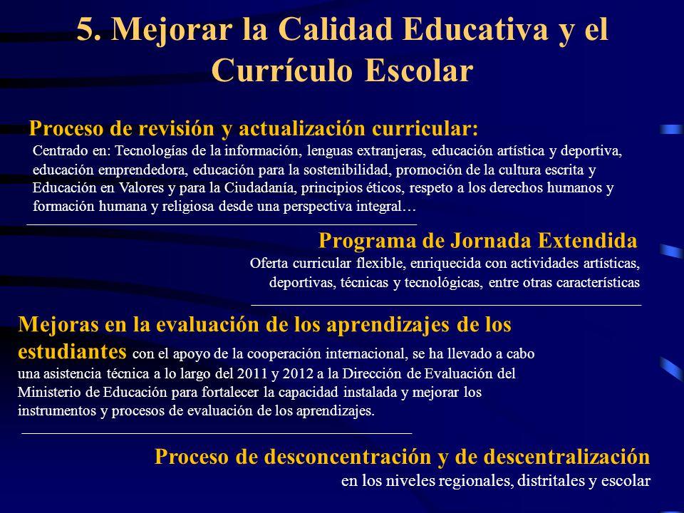 5. Mejorar la Calidad Educativa y el Currículo Escolar